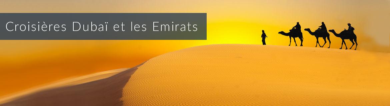 Croisières Dubai et les Emirats