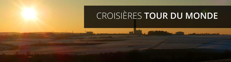 Croisières Tour du Monde
