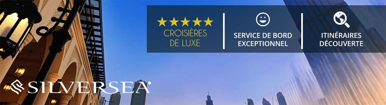 Croisières Silversea: Promotions, infos et réservations