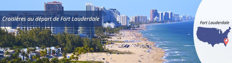 Croisières au départ de Fort Lauderdale